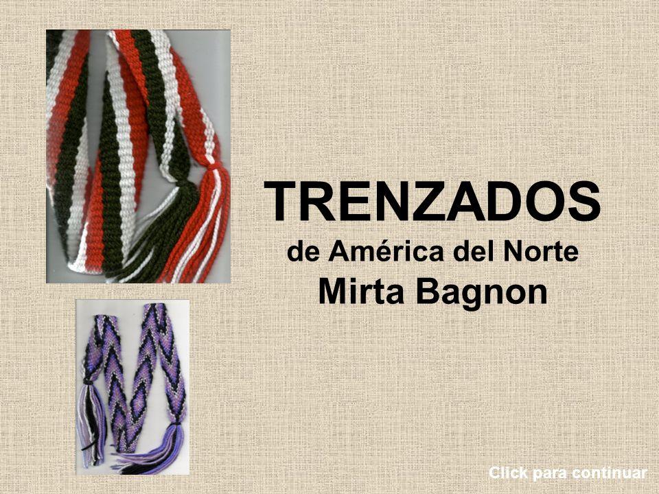 TRENZADOS de América del Norte Mirta Bagnon