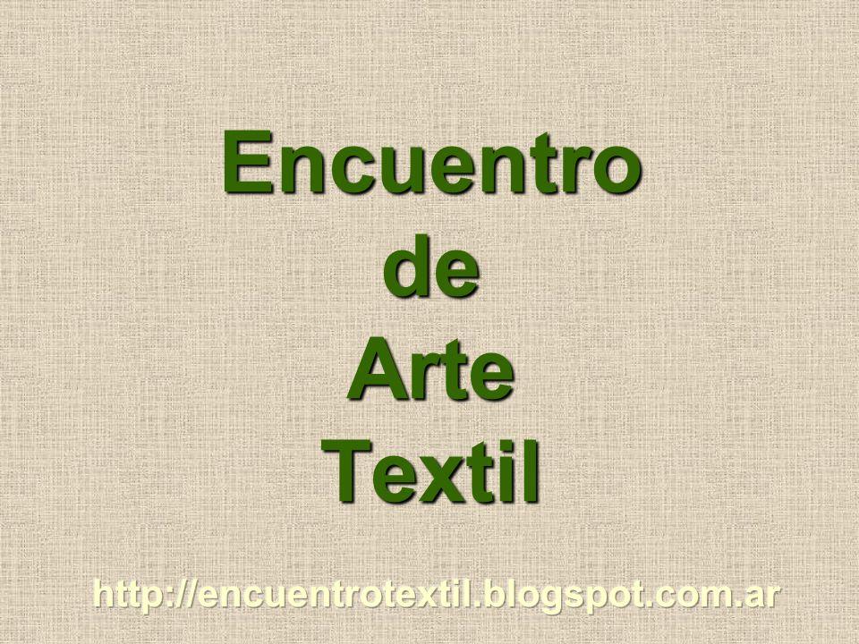Encuentro de Arte Textil