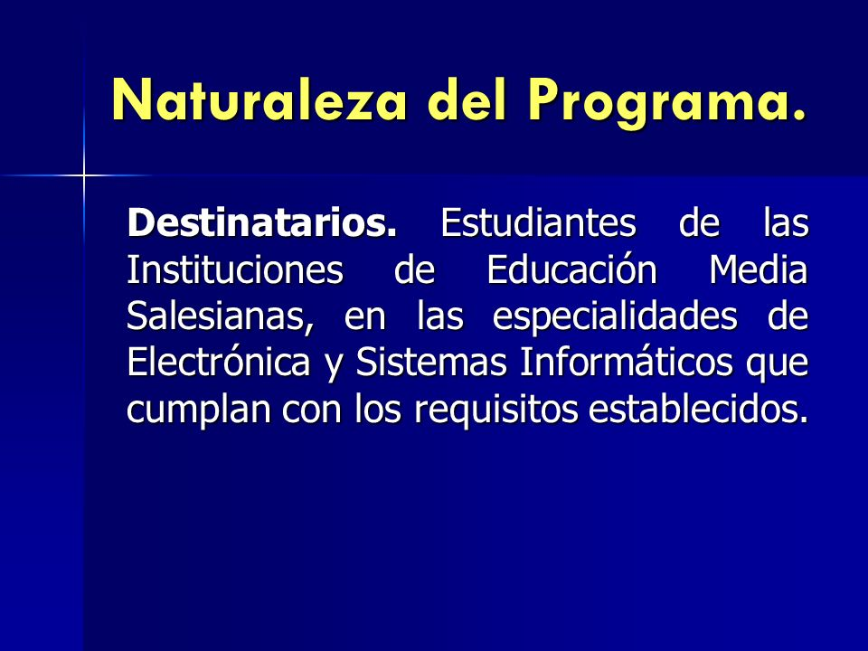 Naturaleza del Programa.