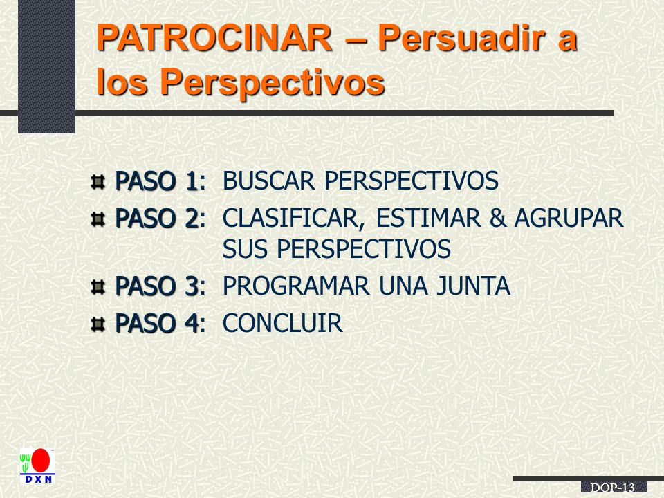 PATROCINAR – Persuadir a los Perspectivos