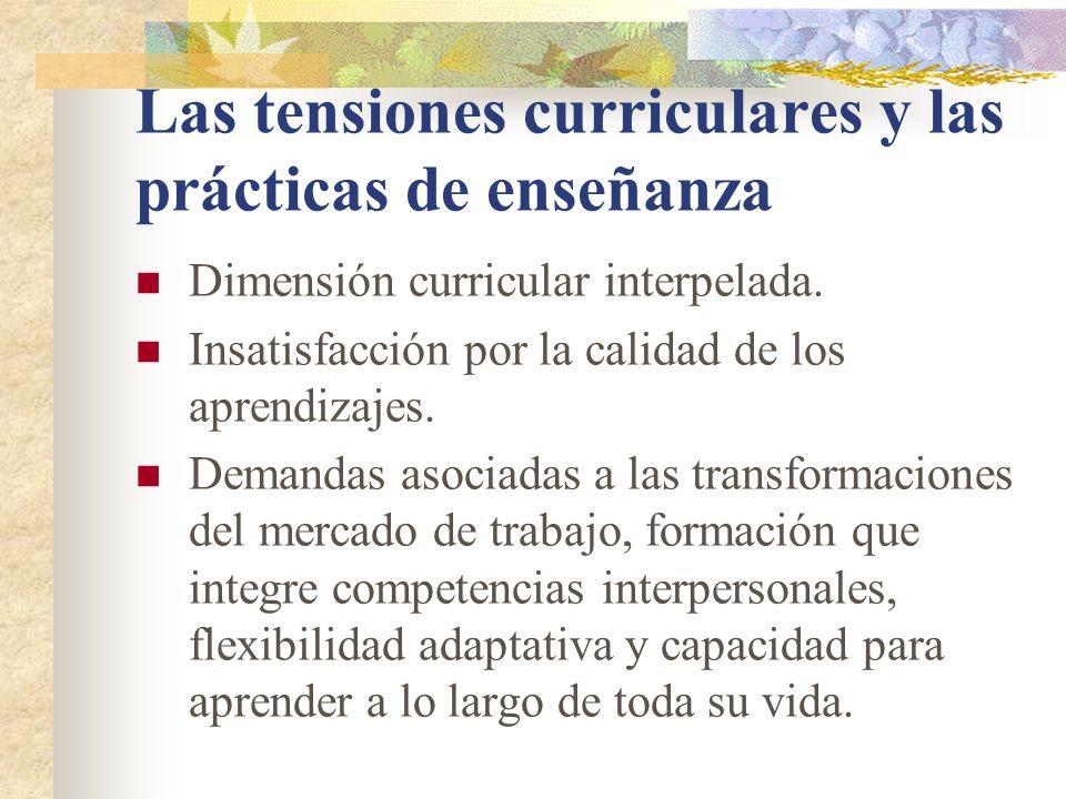 Las tensiones curriculares y las prácticas de enseñanza