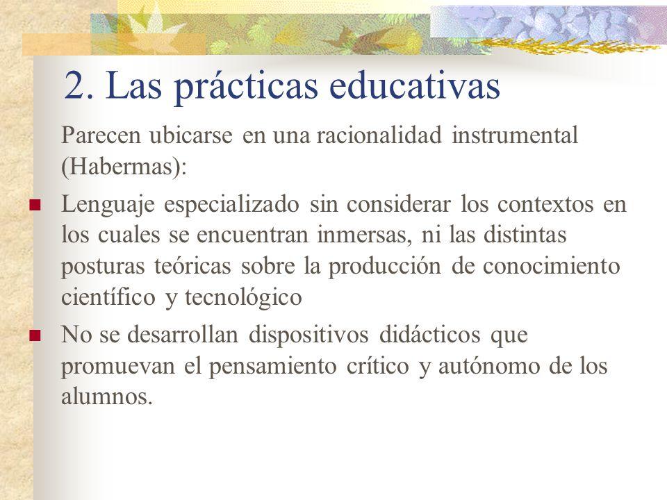 2. Las prácticas educativas