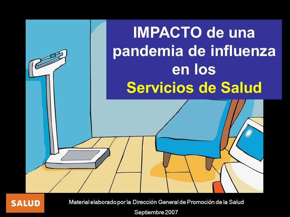 IMPACTO de una pandemia de influenza en los Servicios de Salud