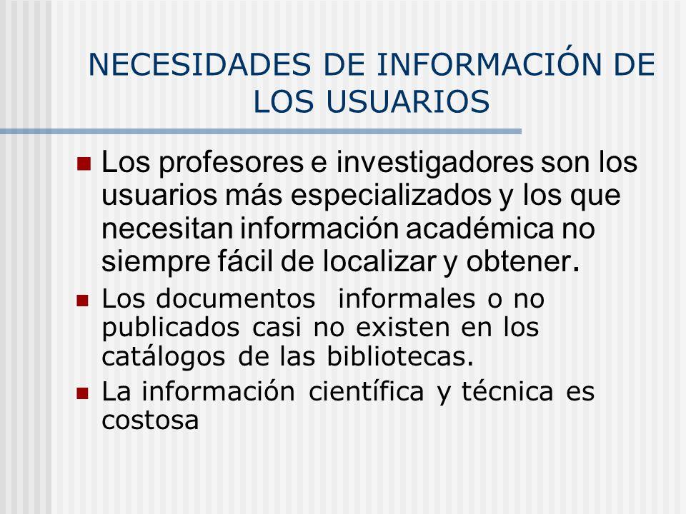 NECESIDADES DE INFORMACIÓN DE LOS USUARIOS