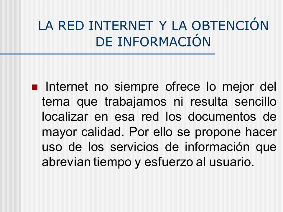 LA RED INTERNET Y LA OBTENCIÓN DE INFORMACIÓN