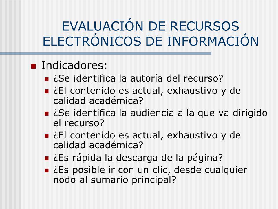 EVALUACIÓN DE RECURSOS ELECTRÓNICOS DE INFORMACIÓN