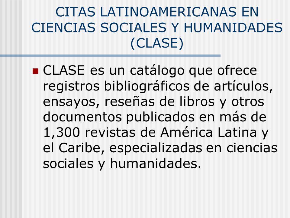 CITAS LATINOAMERICANAS EN CIENCIAS SOCIALES Y HUMANIDADES (CLASE)
