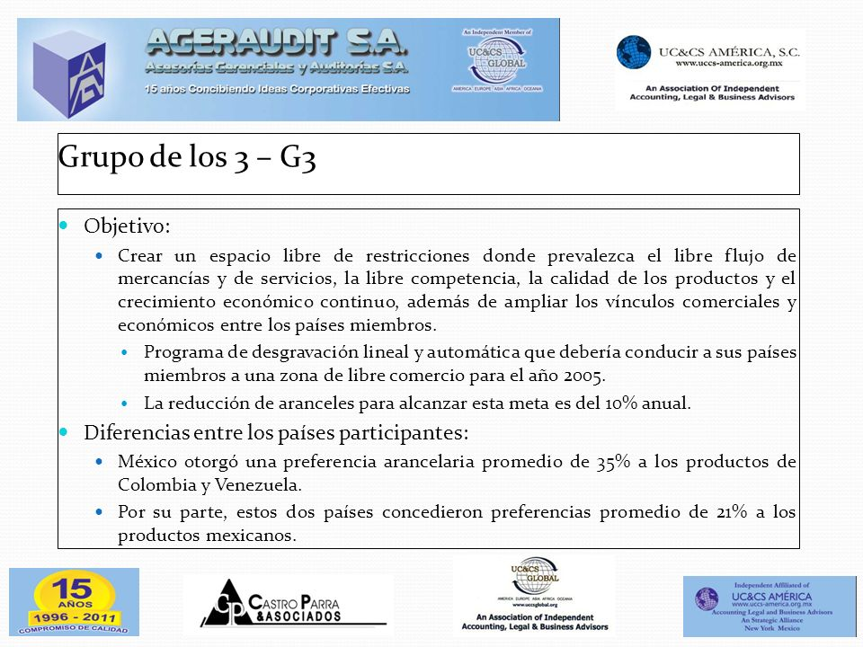Grupo de los 3 – G3 Objetivo: