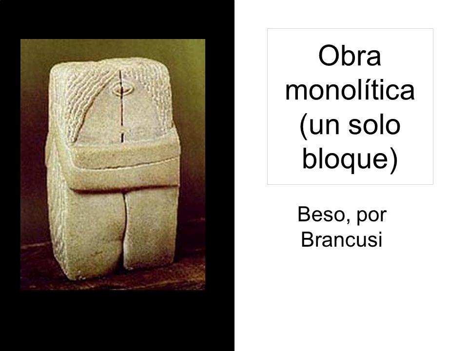 Obra monolítica (un solo bloque)