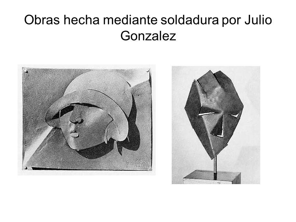 Obras hecha mediante soldadura por Julio Gonzalez
