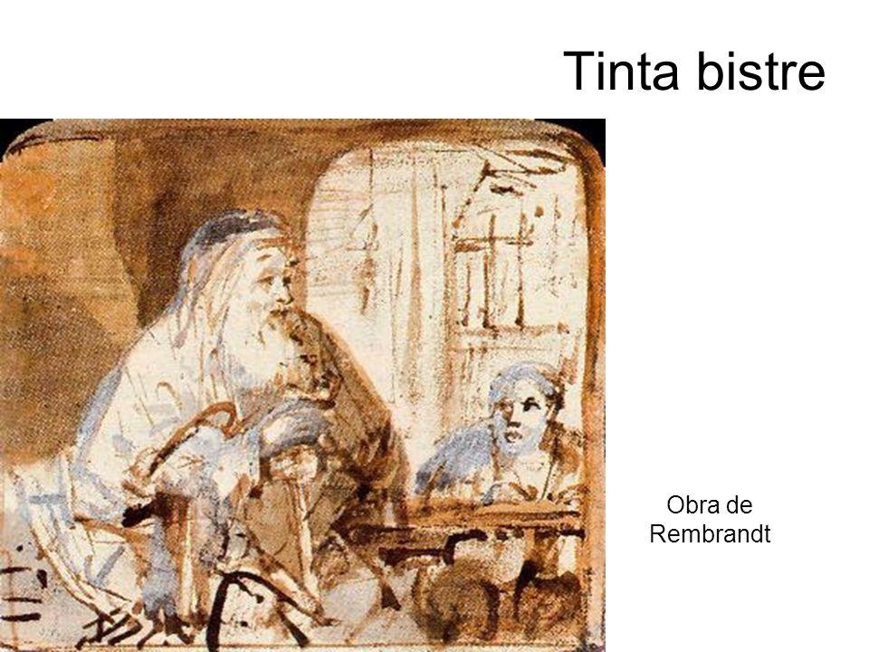 Tinta bistre Obra de Rembrandt