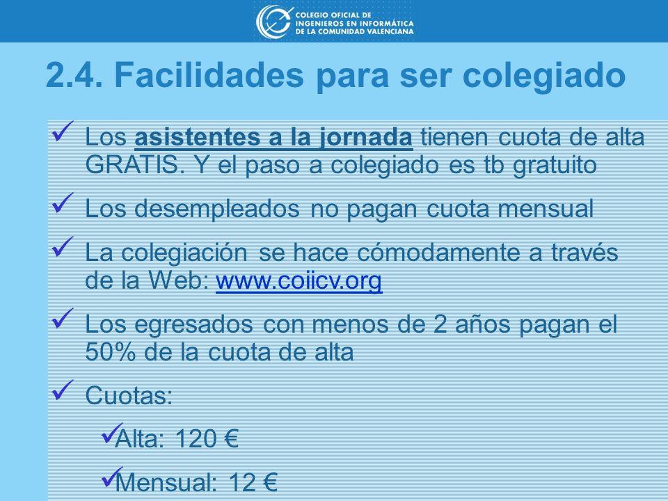 2.4. Facilidades para ser colegiado