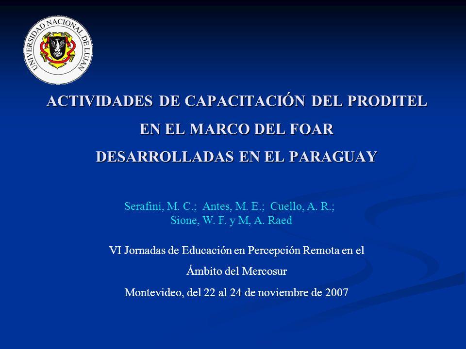ACTIVIDADES DE CAPACITACIÓN DEL PRODITEL EN EL MARCO DEL FOAR DESARROLLADAS EN EL PARAGUAY