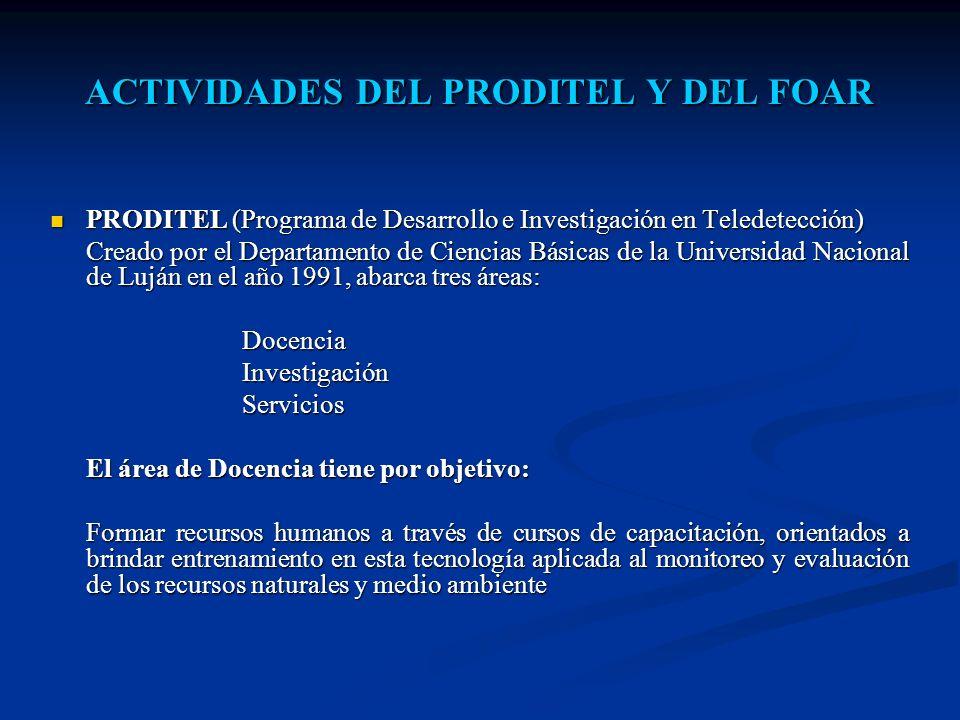 ACTIVIDADES DEL PRODITEL Y DEL FOAR