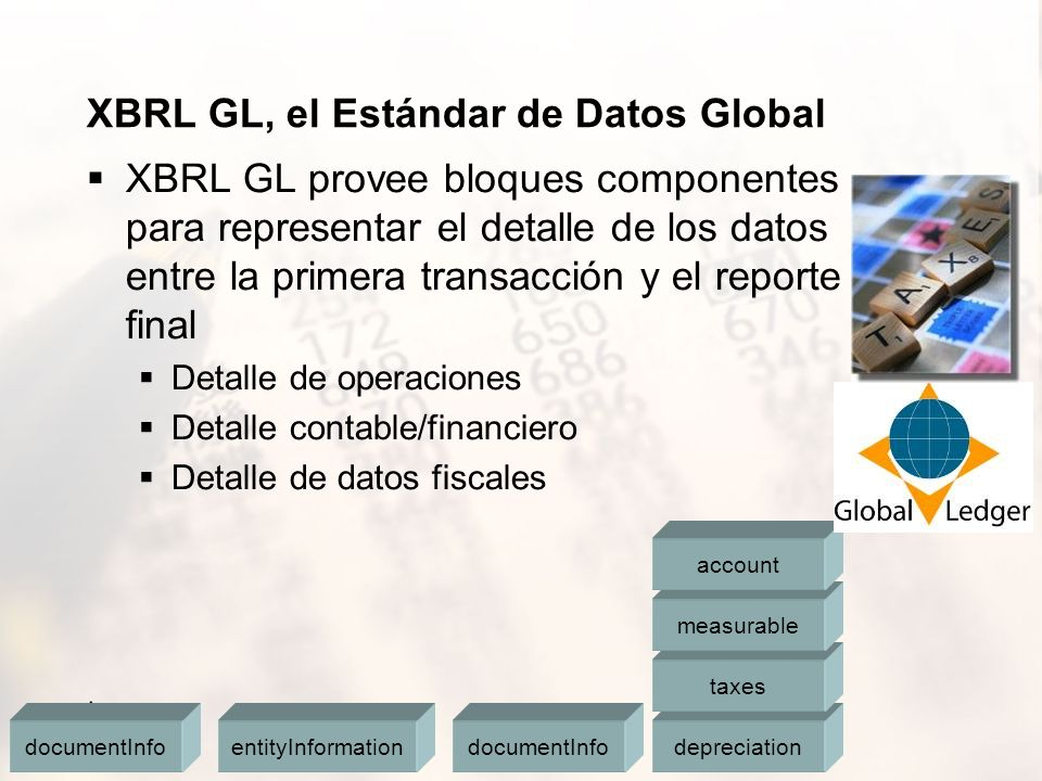 XBRL GL, el Estándar de Datos Global