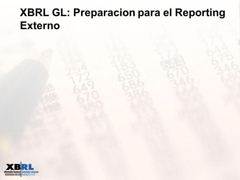XBRL GL: Preparacion para el Reporting Externo
