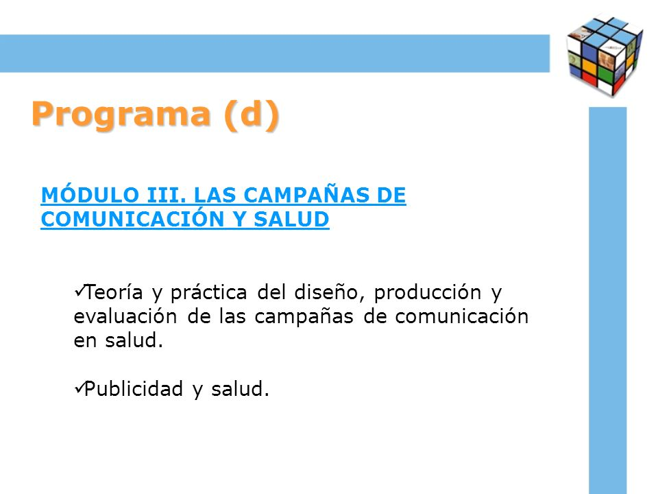 Programa (d) MÓDULO III. LAS CAMPAÑAS DE COMUNICACIÓN Y SALUD