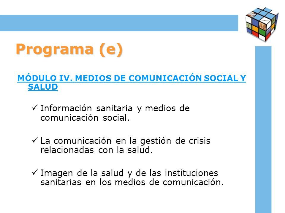 Programa (e) Información sanitaria y medios de comunicación social.