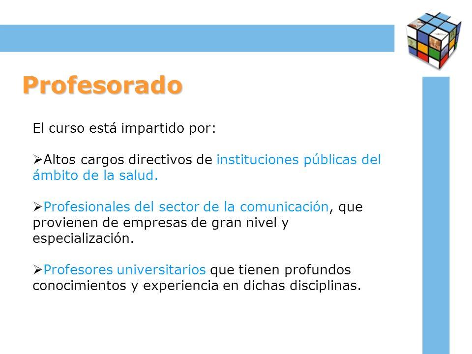 Profesorado El curso está impartido por: