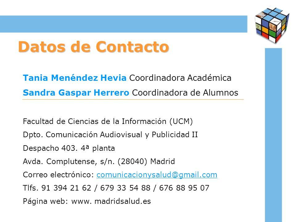 Datos de Contacto Tania Menéndez Hevia Coordinadora Académica