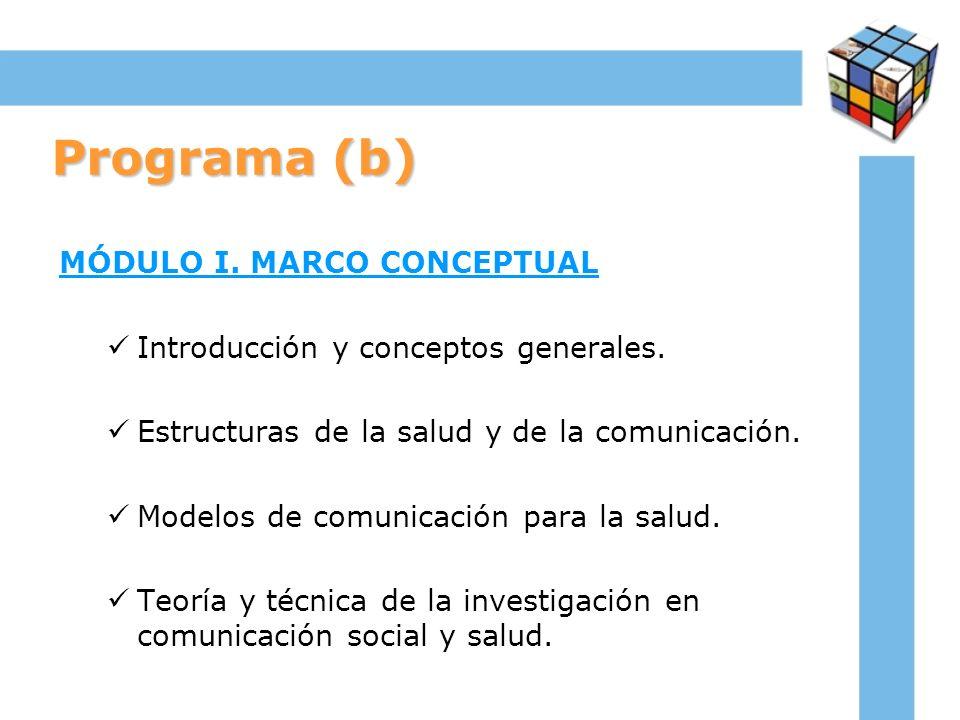 Programa (b) MÓDULO I. MARCO CONCEPTUAL