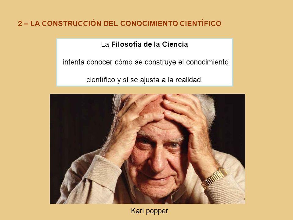 2 – LA CONSTRUCCIÓN DEL CONOCIMIENTO CIENTÍFICO
