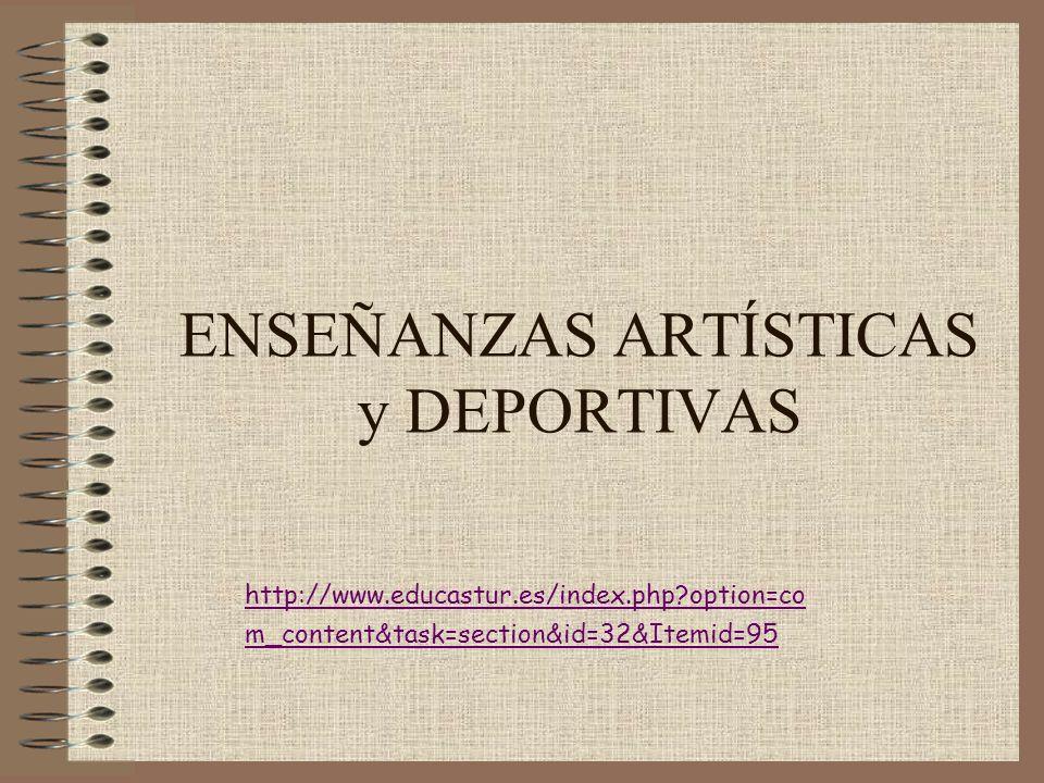 ENSEÑANZAS ARTÍSTICAS y DEPORTIVAS