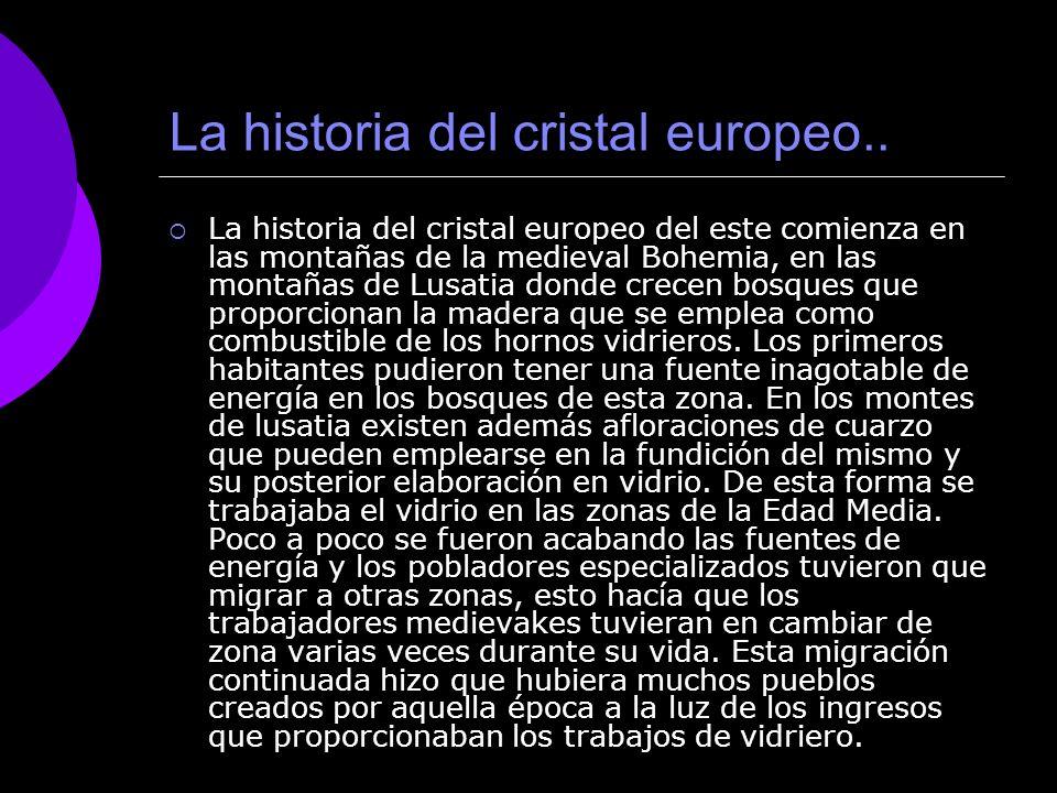 La historia del cristal europeo..