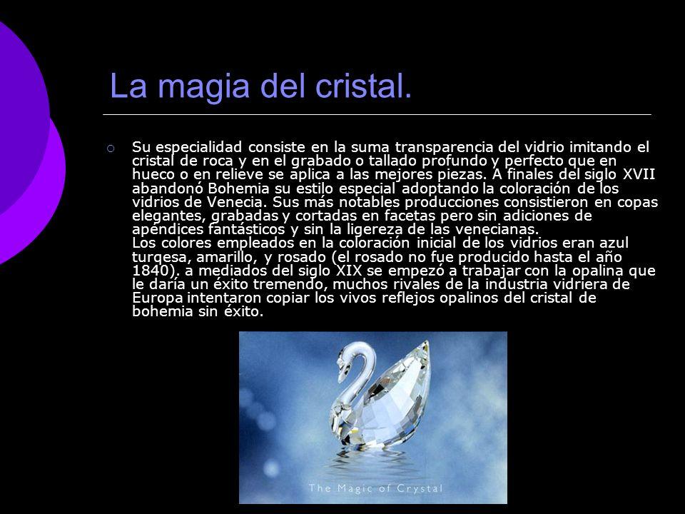 La magia del cristal.