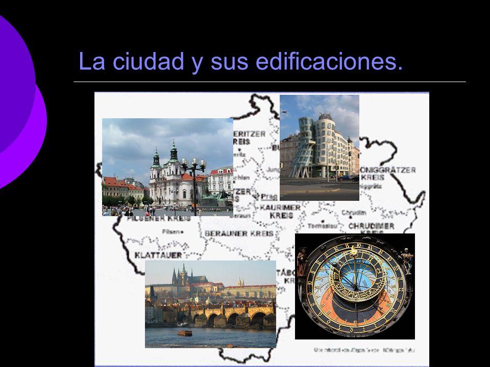 La ciudad y sus edificaciones.
