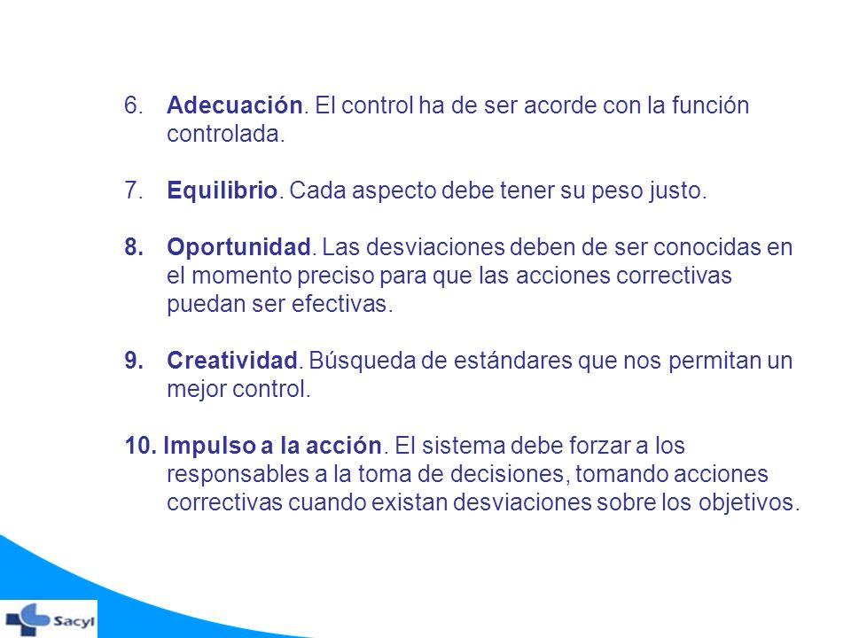 6. Adecuación. El control ha de ser acorde con la función controlada.