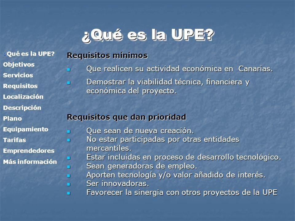 ¿Qué es la UPE Requisitos mínimos