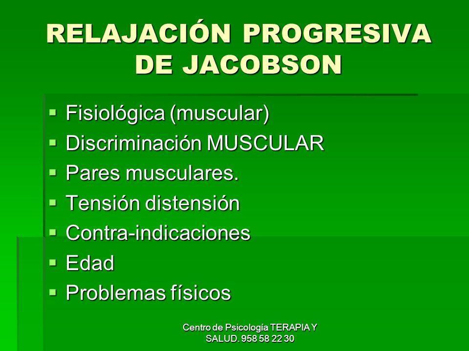 RELAJACIÓN PROGRESIVA DE JACOBSON