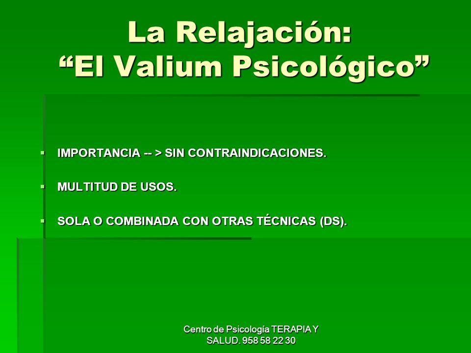 La Relajación: El Valium Psicológico