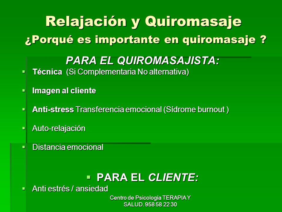 Relajación y Quiromasaje ¿Porqué es importante en quiromasaje
