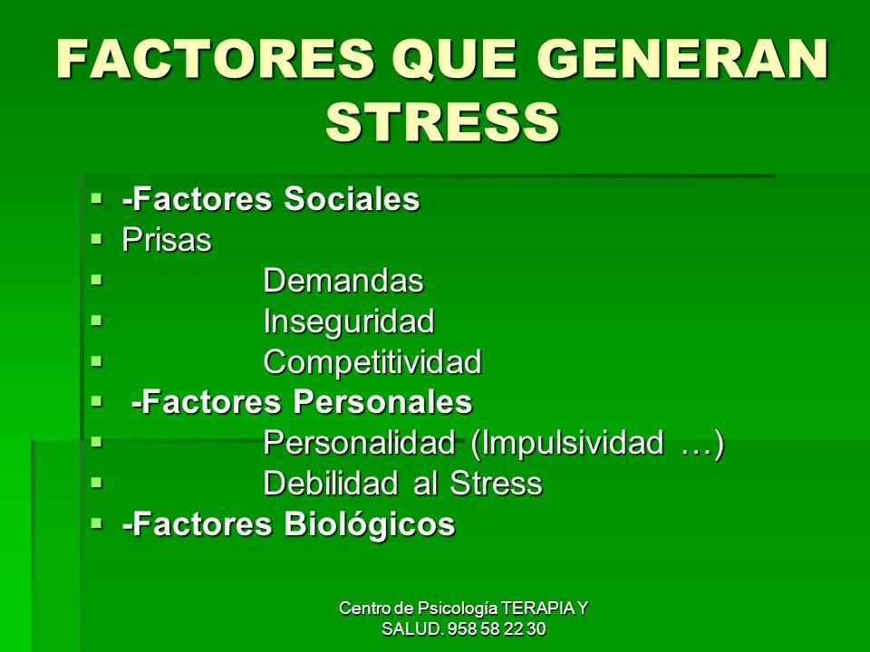 FACTORES QUE GENERAN STRESS