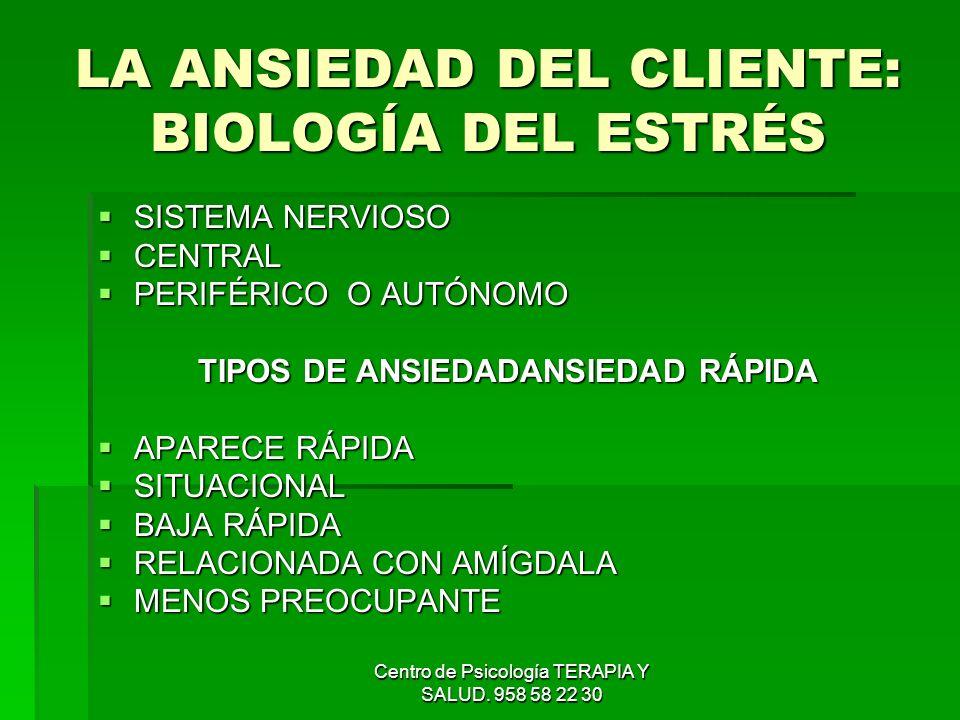 LA ANSIEDAD DEL CLIENTE: BIOLOGÍA DEL ESTRÉS
