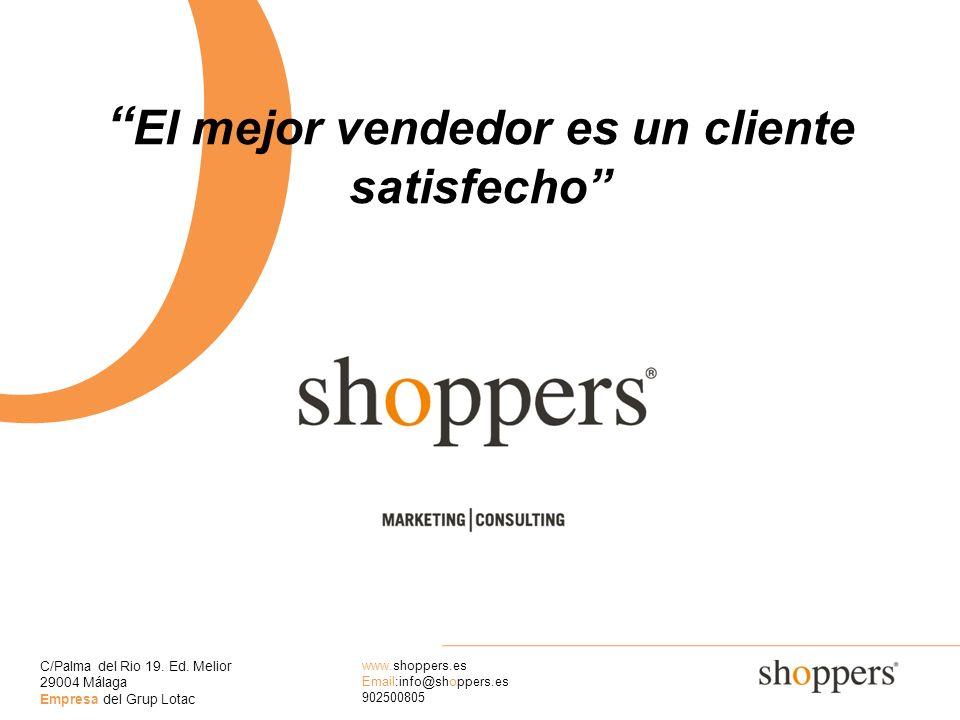 El mejor vendedor es un cliente satisfecho