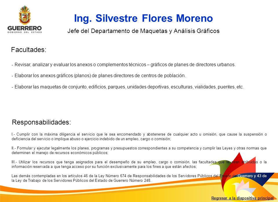 Ing. Silvestre Flores Moreno