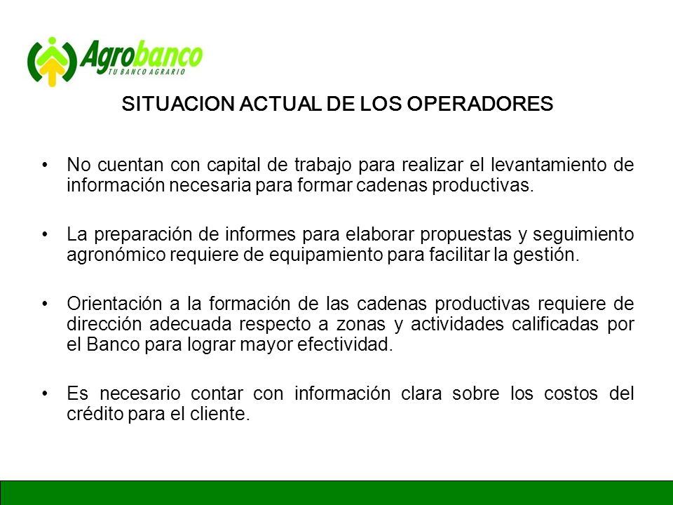 SITUACION ACTUAL DE LOS OPERADORES