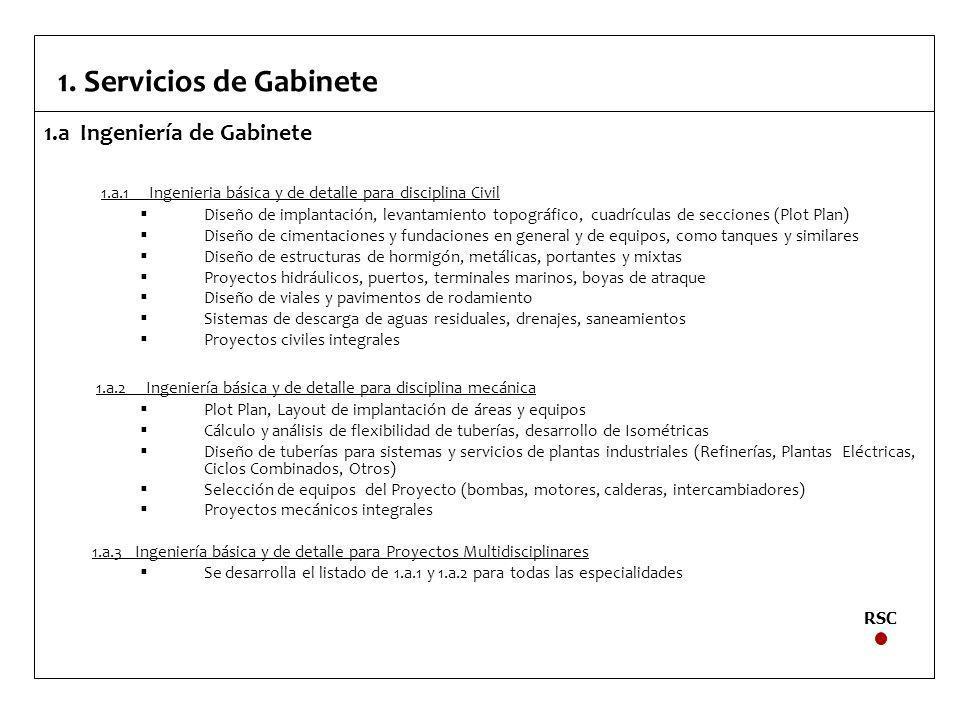 1. Servicios de Gabinete 1.a Ingeniería de Gabinete
