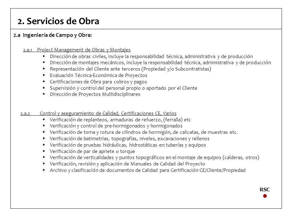 2. Servicios de Obra 2.a Ingeniería de Campo y Obra: