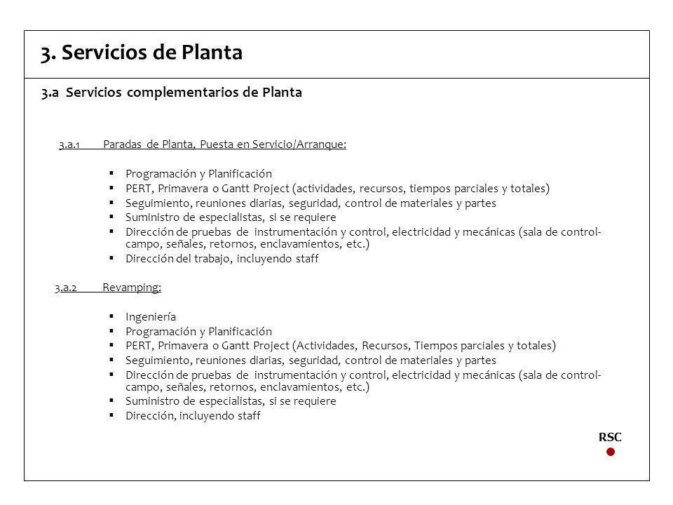 3. Servicios de Planta 3.a Servicios complementarios de Planta