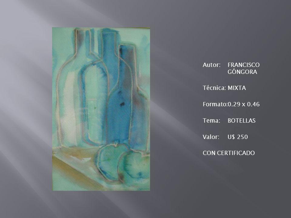 Autor: FRANCISCO GÓNGORA Técnica: MIXTA Formato: 0. 29 x 0