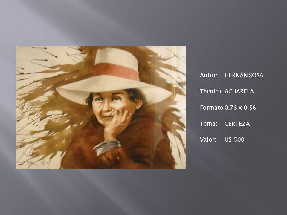 Autor: HERNÁN SOSA Técnica: ACUARELA Formato: 0. 76 x 0
