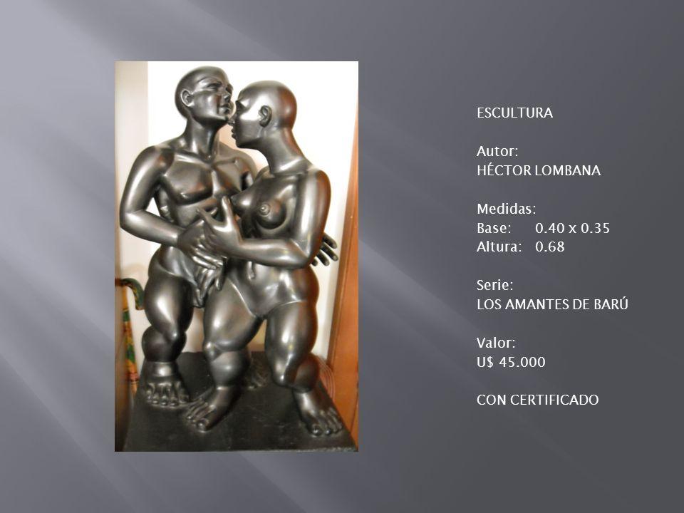 ESCULTURA Autor: HÉCTOR LOMBANA Medidas: Base: 0. 40 x 0. 35 Altura: 0
