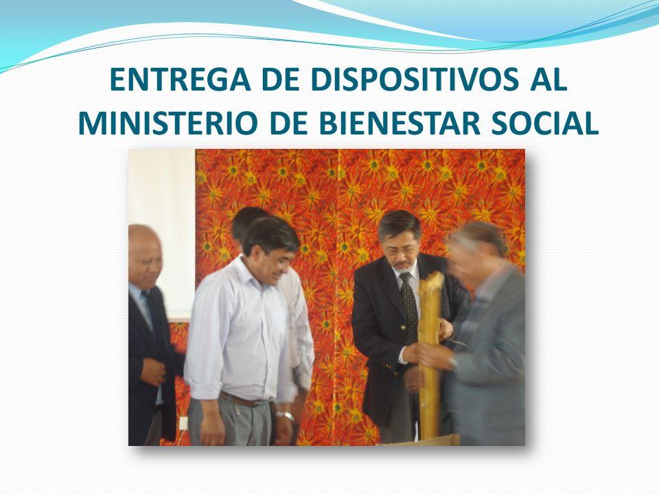ENTREGA DE DISPOSITIVOS AL MINISTERIO DE BIENESTAR SOCIAL