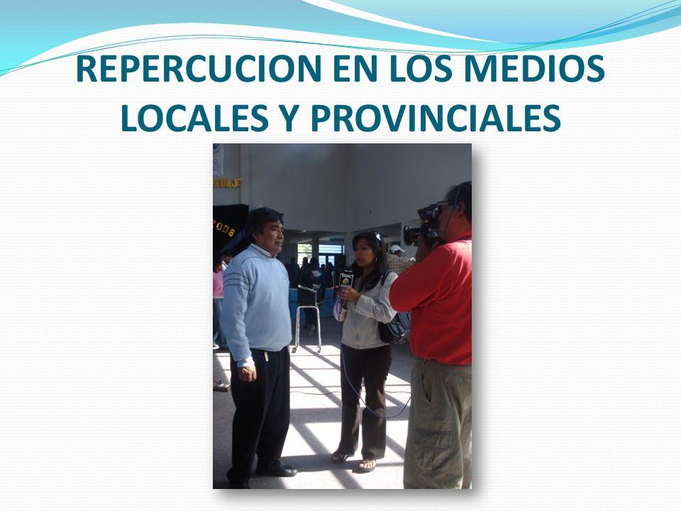 REPERCUCION EN LOS MEDIOS LOCALES Y PROVINCIALES