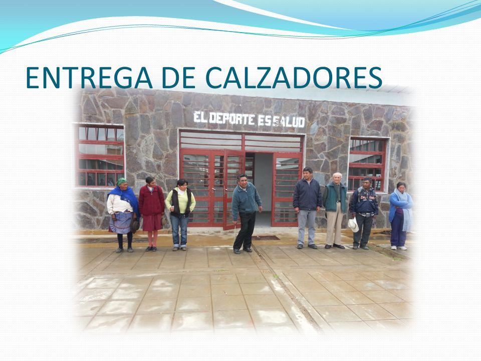 ENTREGA DE CALZADORES
