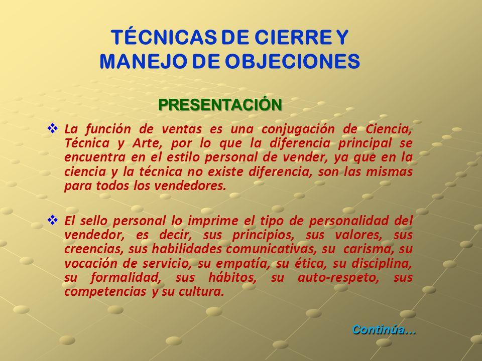 TÉCNICAS DE CIERRE Y MANEJO DE OBJECIONES